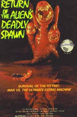 异形再现 Return of the Aliens: The Deadly Spawn (1983)