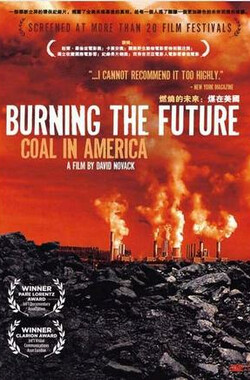 燃烧的未来:煤在美国 burning the future:coal in america