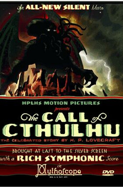克苏鲁的呼唤 The Call of Cthulhu (2006)