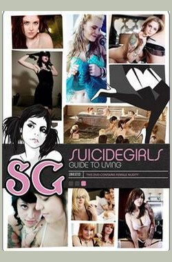 女孩自毀之生活指南 SuicideGirls: Guide to Living (2009)