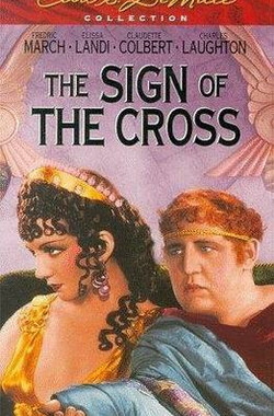 罗宫春色 The Sign of the Cross (1932)