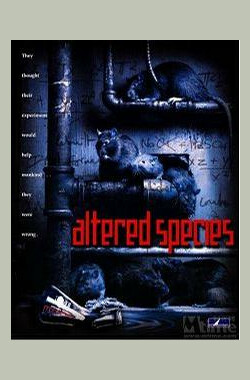 变异鼠种 Altered Species (2001)