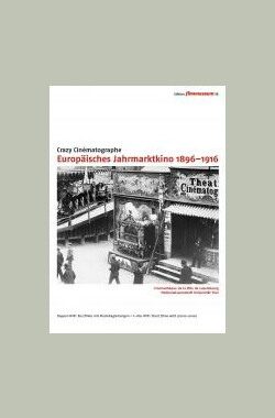 Crazy Cinématographe: European Cinema Of Attractions 1896-1916