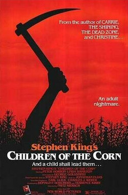 镰刀梦魇 Children of the Corn (1985)