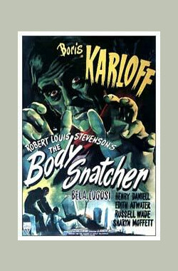盗尸者 The Body Snatcher (1945)