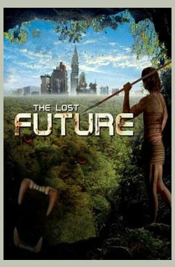 失落的未来 The Lost Future (2010)