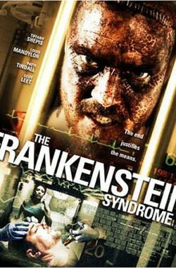 科学怪人症候群 The Frankenstein Syndrome (2010)