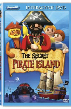 摩比小子:海盗历险记 Playmobil: The Secret of Pirate Island (2009)