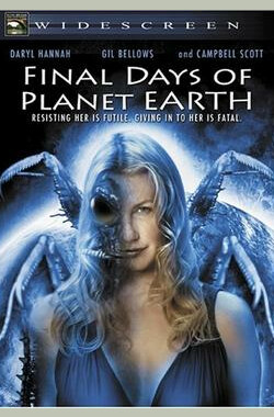 地球上最后的日子 Final Days of Planet Earth (2006)