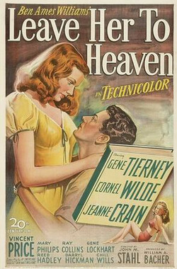爱到天堂 Leave Her to Heaven (1946)