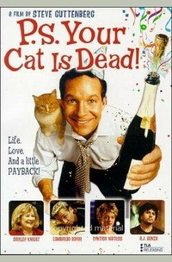 P.S. Your Cat Is Dead! (2003)