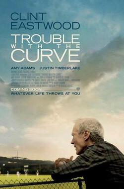 曲线难题 Trouble with the Curve (2012)
