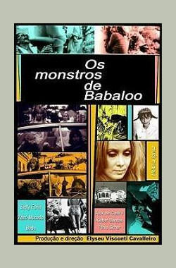 巴巴卢魔鬼 Os Monstros de Babaloo (1971)