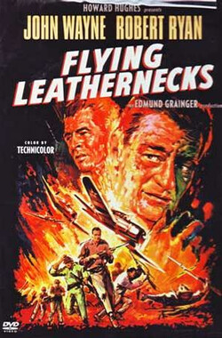 浴血火海 Flying Leathernecks (1951)