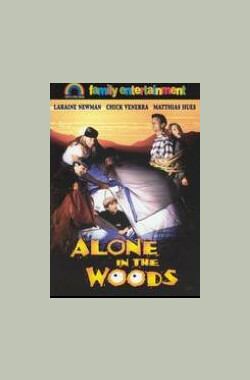 丛林迷踪 Alone in the Woods (1996)