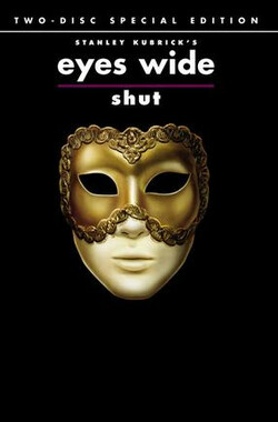 大开眼戒 Eyes Wide Shut (1999)