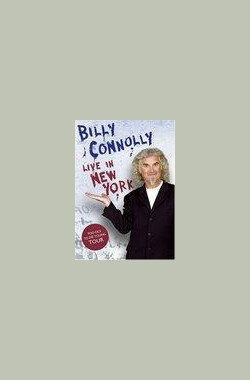 比利之纽约相声专场 Billy Connolly: Live in New York (2005)