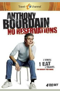 Anthony Bourdain: No Reservations (2005)