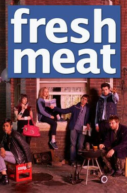 新生六居客 第二季 Fresh Meat Season 2 (2012)