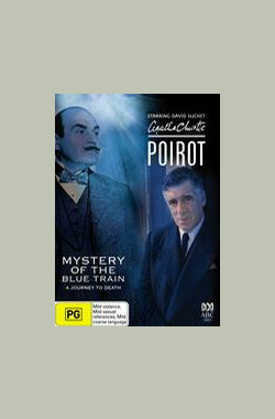 蓝色特快上的秘密 Poirot:The Mystery of the Blue Train (2005)