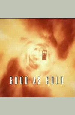 至善如金 Doctor Who: Good as Gold (2012)