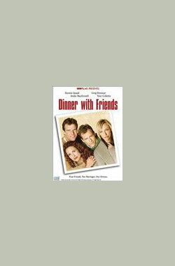 友情晚宴 Dinner with Friends (2001)