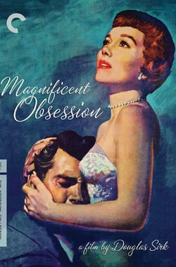 天老地荒不了情 Magnificent Obsession (1954)