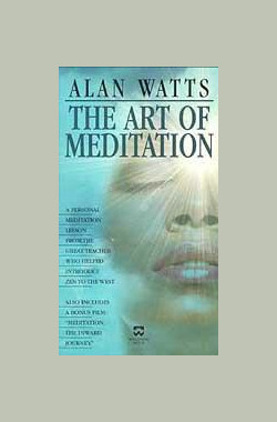 冥想的艺术 [NHK]冥想的艺术/Alan Watts - The Art of Meditation (2005)