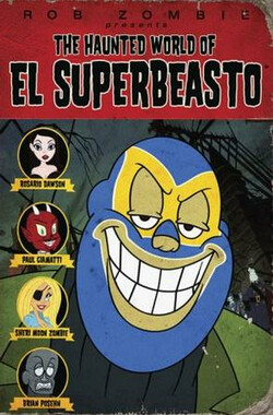 鬼界超级混蛋 The Haunted World of El Superbeasto (2009)