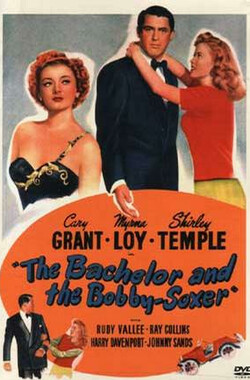 单身汉与时髦女郎 The Bachelor and the Bobby-Soxer (1947)