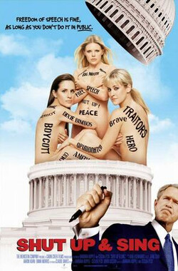 南方小鸡:闭嘴只唱 Dixie Chicks: Shut Up and Sing (2006)