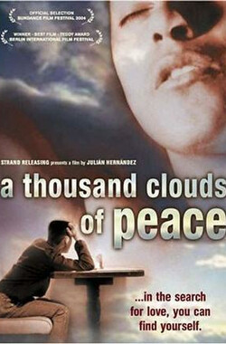 一千朵云 A Thousand Clouds of Peace (2003)