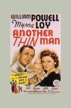 疑云重重 Another Thin Man (1939)