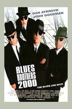 福禄双霸天2000 Blues Brothers 2000 (1998)
