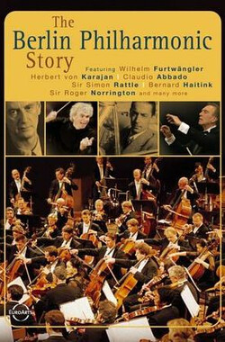 柏林爱乐的故事 The Berlin Philharmonic Story (2005)