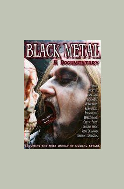 Black Metal: A Documentary (2007)