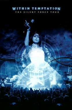Within Temptation:The Silent Force Tour (2005)