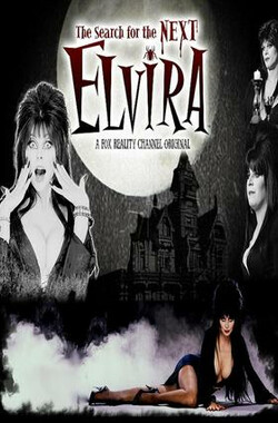 The Search For The Next Elvira (2007)