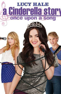 灰姑娘的故事3 A Cinderella Story: Once Upon a Song (2011)