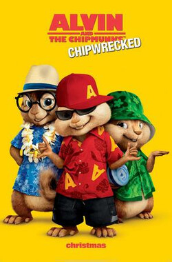 鼠来宝3 Alvin and the Chipmunks: Chip-Wrecked (2011)
