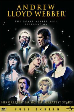 韦伯五十大寿音乐会 Andrew Lloyd Webber: The Royal Albert Hall Celebration (1998)