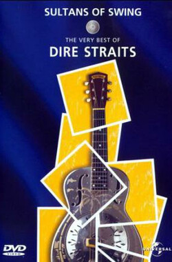 摇摆的岁月:恐怖海峡乐队精选 Sultans of Swing: the Very Best of Dire Straits (2002)