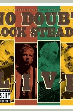 No Doubt: Rock Steady Live (2003)
