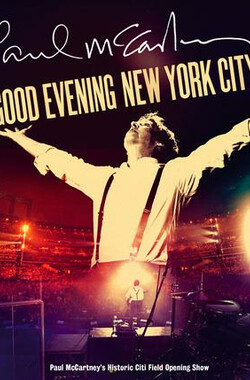 Paul McCartney: Good Evening New York City (2009)