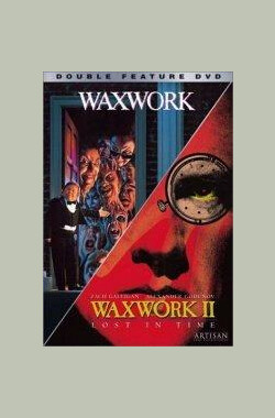 蜡像2:决战时刻 Waxwork II: Lost in Time (1992)