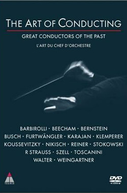 指挥的艺术 The Art of Conducting: Great Conductors of the Past (1995)