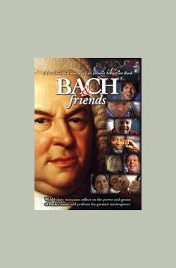 Bach & Friends (2010)
