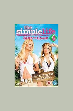 多金傻妞之野外露营 The Simple Life Goes to Camp (2006)