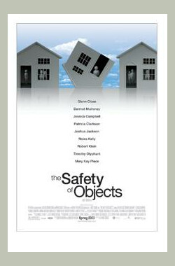 拜物有理 The Safety of Objects (2001)