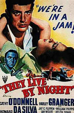 夜逃鸳鸯 They Live by Night (1948)